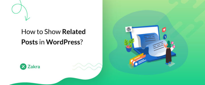 How To Show Related Posts In WordPress? (Step by Step Guide)
