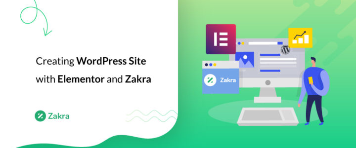 How to Create a WordPress Website with Elementor and Zakra?