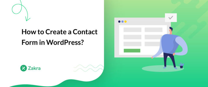 How to Create a Contact Form in WordPress? (Step by Step)