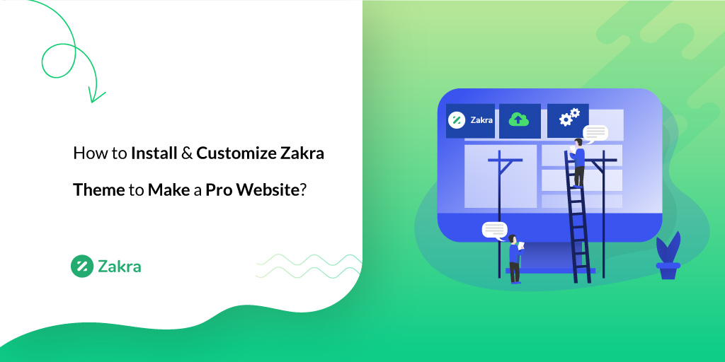 Install and Customize Zakra Theme feature image