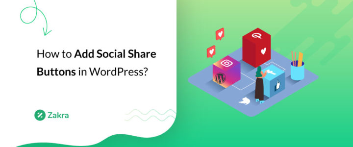 How to Add Social Share Buttons to Your WordPress Blog? (Step by Step)