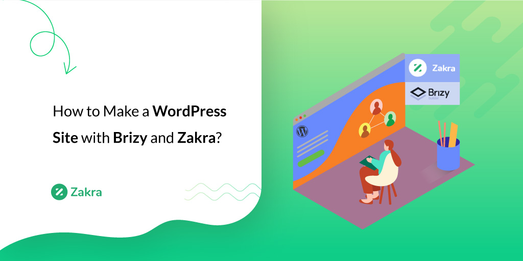 How-to-Make-a-WordPress-Site-with-Brizy-and-Zakra