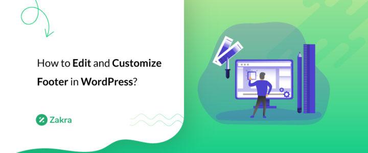 How to Edit the Footer in WordPress? (3 Simple Methods)