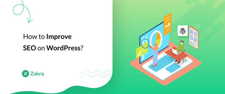 How to Improve SEO on WordPress? (25 Effective Ways)