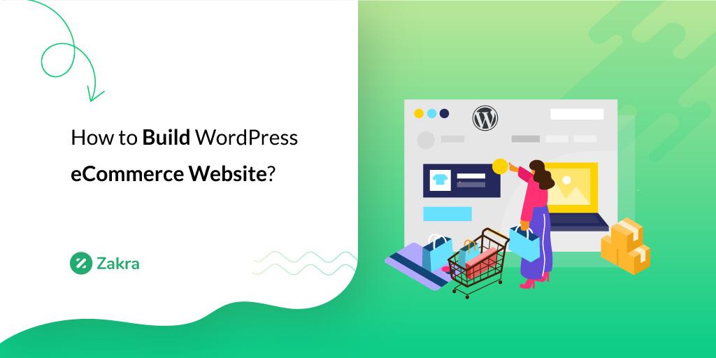 how to build wordpress ecommerce website