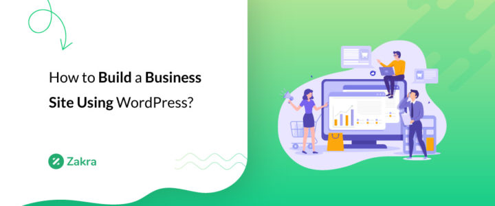 How to Build a Business Website In WordPress? (10 Simple Steps)