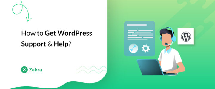 How to Get WordPress Support & Help? (15 Simple Guides)