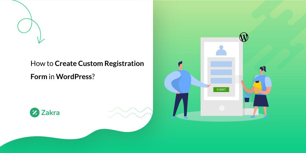 How to Create Custom Registration Form in WordPress
